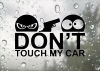 Don't Touch My Car Design Funny Window DUB JDM Vinyl Sticker Decal