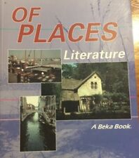 A Beka Book: Of Places: Literature for Christian Schools Book 2: Grade 8