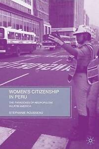 Women's Citizenship in Peru: The Paradoxes of Neopopulism in Latin America, New,