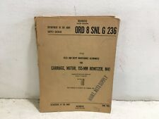 Ord 8 Snl G-236. Maintenance for Motor, Carriage, 155-mm, Howitzer, M41.1952