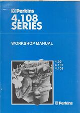 PERKINS 4.99 , 4.107 & 4.108 DIESEL ENGINE FACTORY WORKSHOP MANUAL