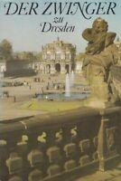 Der Zwinger zu Dresden. von. Staatl. Kunstsammlungen Dresden Löffler, Fritz: