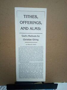 Tithes, Offerings, and Alms: God's Methods for Christian Giving Wayne W Galvin