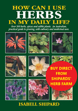 How Can I Use HERBS In My Daily life - 7th Edition - Isabell Shipard