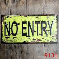 Metal Tin Sign no entry Decor Bar Pub Home Vintage Retro Poster Cafe ART