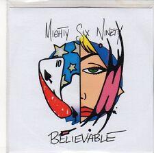 (ED953) Mighty Six Ninety, Believable - DJ CD