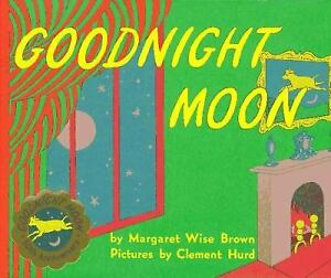 Goodnight Moon by Brown, Margaret Wise