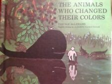 The Animals Who Changed Their Colors