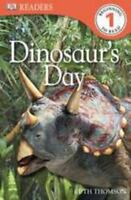 DK Readers: Dinosaur's Day, Thomson, Ruth, Good Book