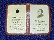 RELIQUIA de la BEATA RAFAELA YBARRA de VILALLONGA ex INDUMENTIS RELIC RELIQUAIRE