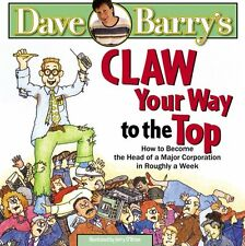 Claw Your Way to the Top: How to Become the Head of a Major Corporation in Rough