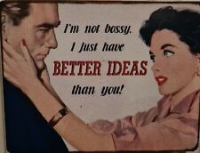 """""""I'm Not Bossy. I Have Better Ideas"""" Fridge Magnet - 3 or more - 15% Discount"""