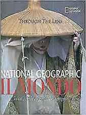 (1296) Il mondo. Through the lens - White Star / National Geographic