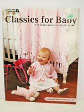 Leisure Arts Classics for Babies - 6 crochet designs by Alice Hyche