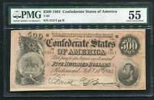 T-64 1864 $500 FIVE HUNDRED DOLLARS CSA CONFEDERATE STATES OF AMERICA PMG AU-55