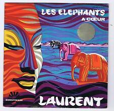 45 RPM MICHEL LAURENT LES ELEPHANTS / A COEUR