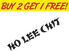 Ho Lee Chit euro vw jdm jap Drift Funny Sticker Graphic Vinyl Car Laptop decal