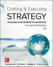Crafting and Executing Strategy : The Quest for Competitive Advantage - Concept…