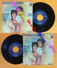 LP 45 7'' SANDRA & ANDRES What do i do Gipsy man 1972 italy PHILIPS no cd mc dvd