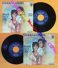 LP 45 7'' SANDRA & ANDRES What do i do Gipsy man 1972 italy PHILIPS no cd mc dvd