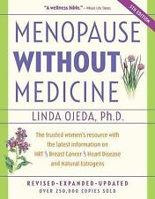 Menopause Without Medicine : The Trusted Women's Resource with the Latest Inform