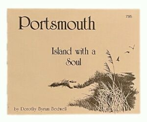 Portsmouth (North Carolina): Island With A Soul SIGNED FIRST EDITION