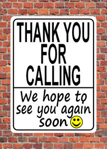 THANK YOU FOR CALLING metal SIGN - car park shop exit thanks customer NOTICE