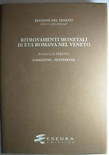 Reg. Veneto Ritrovamenti Monetali Età Romana Prov. Verona: CASALEONE/SUSTINENZA