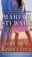 At the Rivers Edge: The Chesapeake Diaries by Mariah Stewart