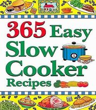 365 Easy Slow Cooker Recipes by Cookbook Resources(TX) (Paperback / softback, 2…