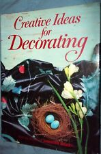 Creative Ideas for Decorating by Julia H. Thomason (1987, Hardcover)