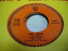 Rock / Pop 45 PETULA CLARK My Love on Warner Bros.