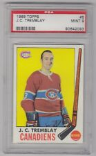 1969 TOPPS J.C. TREMBLAY MONTREAL CANADIENS CARD #5 PSA 9 MINT & WELL CENTERED