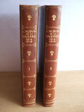 L'ILLUSTRATION : L'ALBUM DE LA GUERRE 1914 1919. 2 TOMES. 1929 EDITION AUGMENTEE