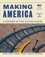 Making America : A History of the United States: To 1877, Paperback by Berkin...