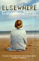 Elsewhere By Gabrielle Zevin. 9780747577201