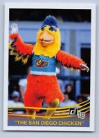 2018  The FAMOUS SAN DIEGO CHICKEN - Donruss Baseball Card # 221