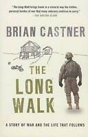 The Long Walk: A Story of War and the Life That Follows-ExLibrary