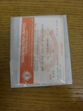 28/08/1991 Ticket: Manchester United v Oldham Athletic . Thanks for viewing this