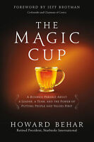 The Magic Cup 'A Business Parable About a Leader, a Team, and the Power of Putti