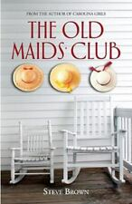The Old Maids' Club by Brown, Steve