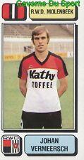 217 JOHAN VERMEERSCH BELGIQUE RWD.MOLENBEEK STICKER FOOTBALL 1983 PANINI