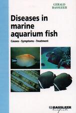 Diseases in Marine Aquarium Fish by Gerald Bassleer NEW