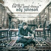 Ady Johnson - Thank You For The Good Things [CD]
