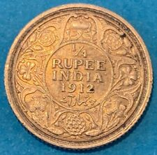 1912 (b) British India KGV 1/4 Rupee 0.9170 Silver Coin