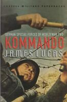 Kommando - German Special Forces of World War Two : James Lucas