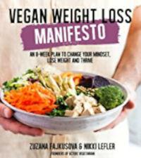 Vegan Weight Loss Manifesto, Excellent, Fajkusova, Zuzana Book