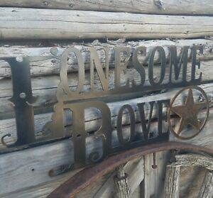 Metal Lonesome Dove Sign/Cowboys/Western/Old West