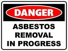 DANGER ASBESTOS REMOVAL IN PROGRESS SIGN - 300 X 200MM - CORFLUTE