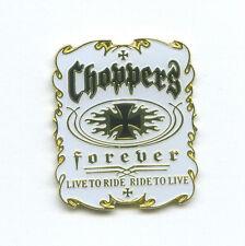 Choppers Forever Biker Motorrad USA Fan Metall Button Badge Pin Anstecker 0035